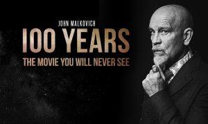 100 years – Il film che non vedrete mai