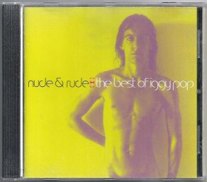 Iggy Pop – Nude & Rude: The Best of Iggy Pop – CD